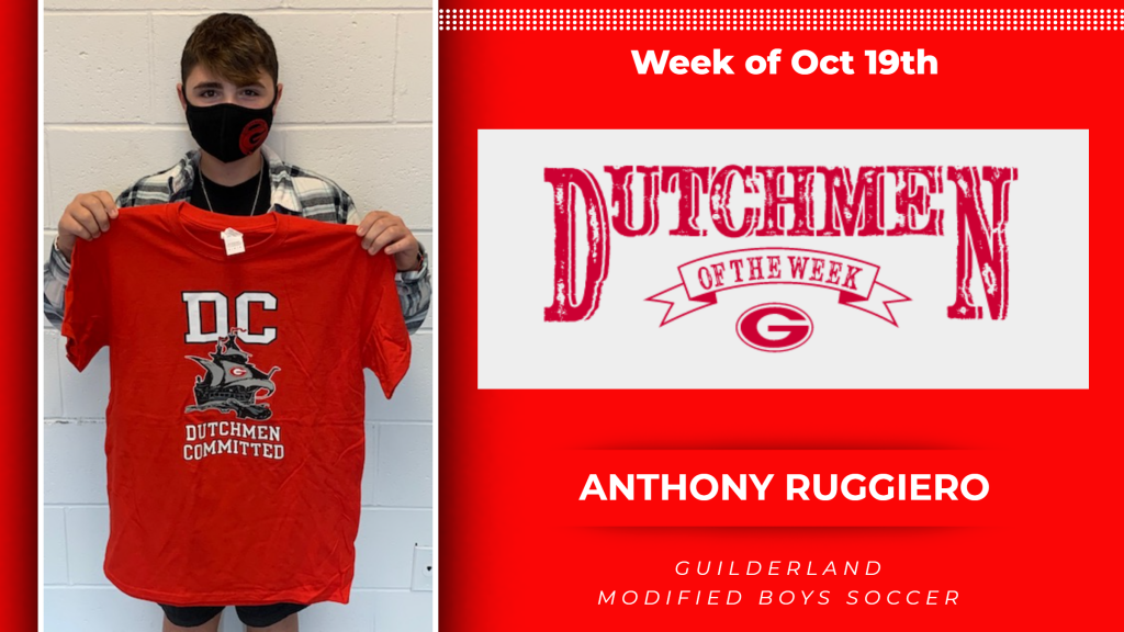 Dutchment of the Week (DOW) Award winner for the week of Oct. 19, Anthony Ruggiero. Picture of Anthony holding a Guilderland Athletics t-shirt.