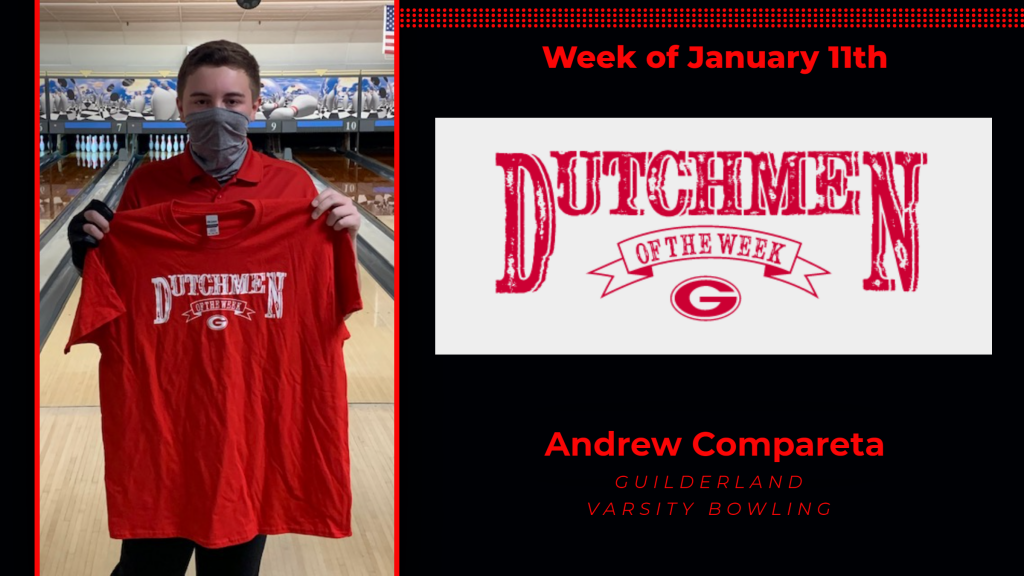 Picture of Andrew Compareta holding a Guilderland t-shirt and labeled Week of Jan. 11 Dutchmen of the Week